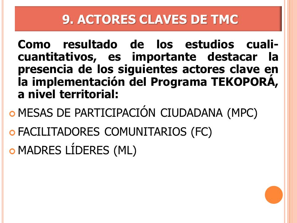 9. ACTORES CLAVES DE TMC