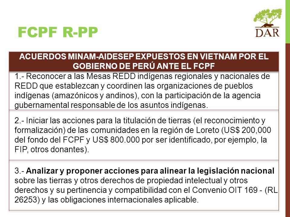 FCPF r-PP ACUERDOS MINAM-AIDESEP EXPUESTOS EN VIETNAM POR EL GOBIERNO DE PERÚ ANTE EL FCPF.