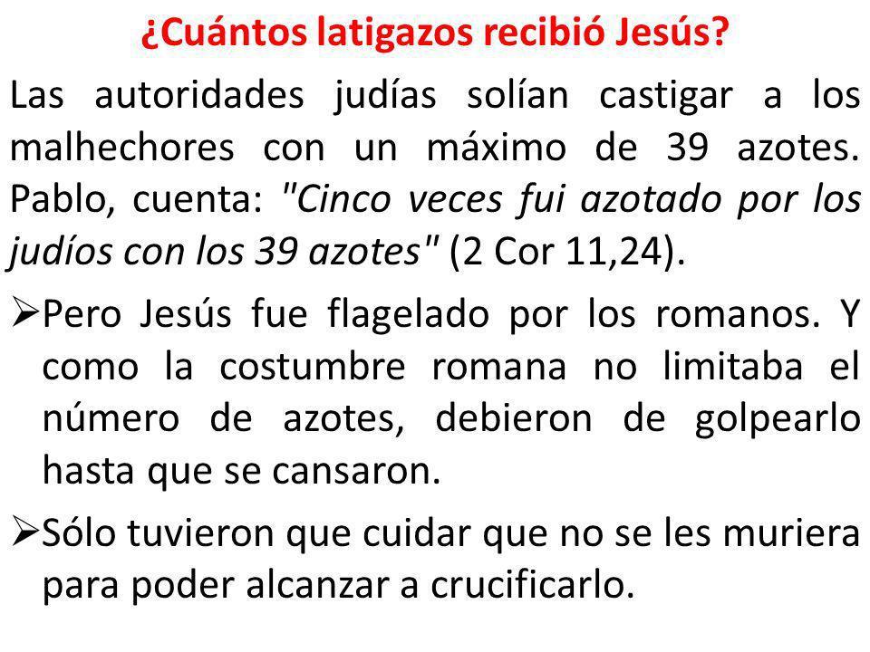 ¿Cuántos latigazos recibió Jesús