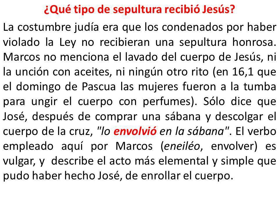 ¿Qué tipo de sepultura recibió Jesús