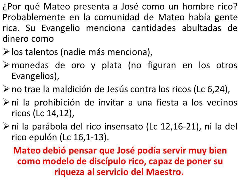 ¿Por qué Mateo presenta a José como un hombre rico