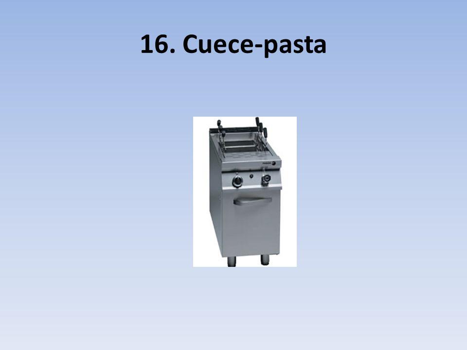 16. Cuece-pasta