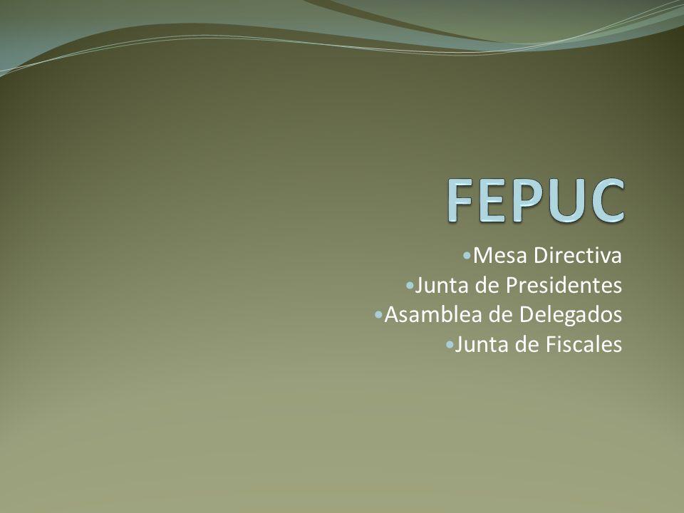 FEPUC Mesa Directiva Junta de Presidentes Asamblea de Delegados