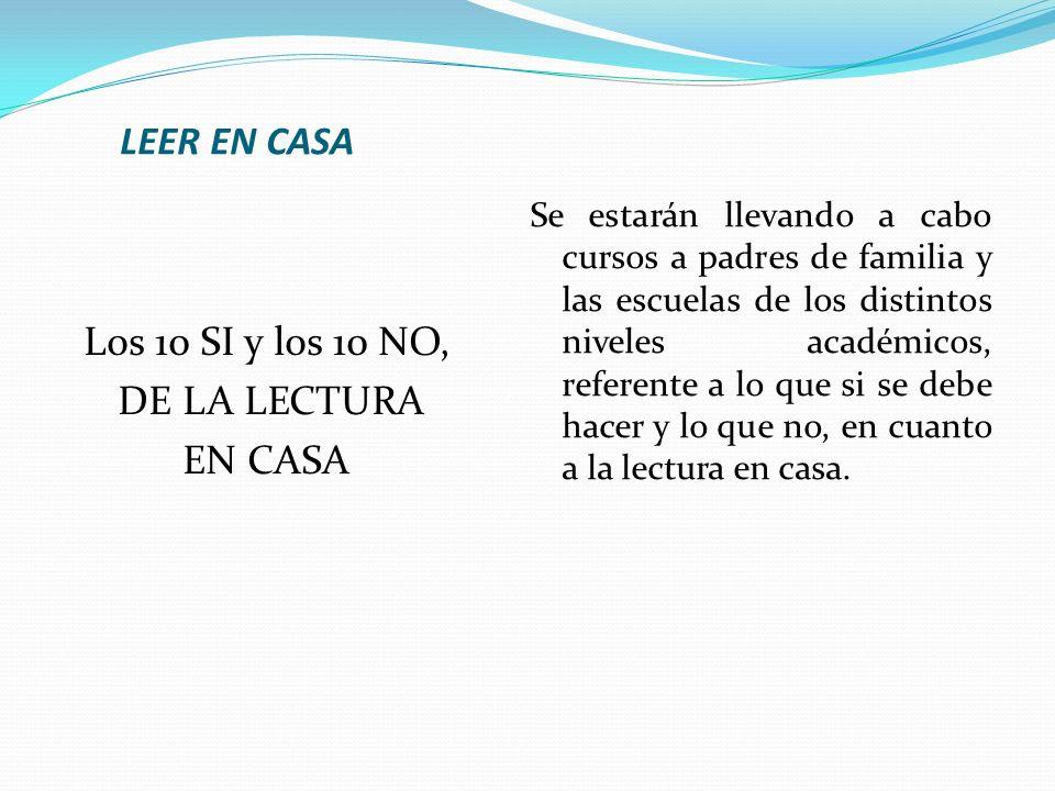 LEER EN CASA Los 10 SI y los 10 NO, DE LA LECTURA EN CASA