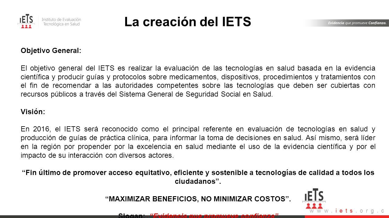 Visión- Misión La creación del IETS Objetivo General: