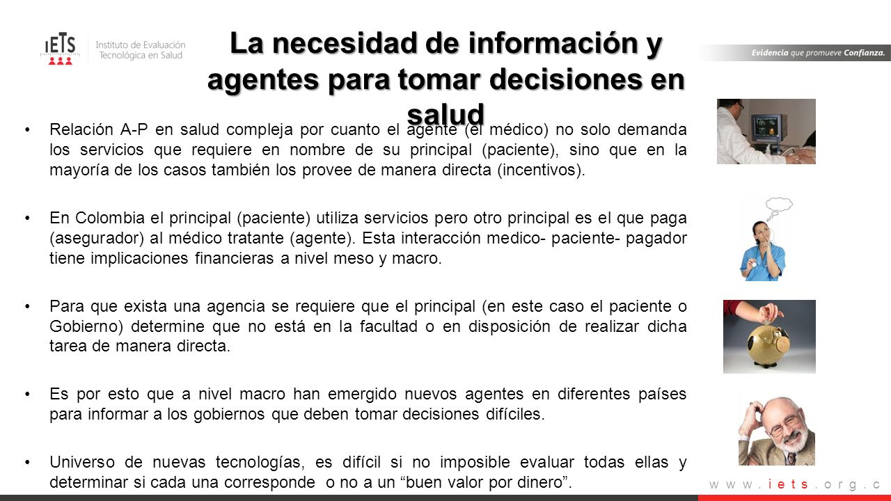 La necesidad de información y agentes para tomar decisiones en salud