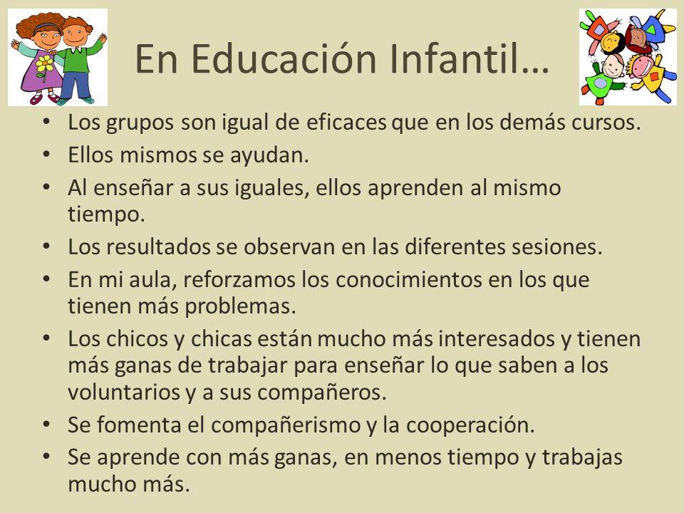 En Educación Infantil…
