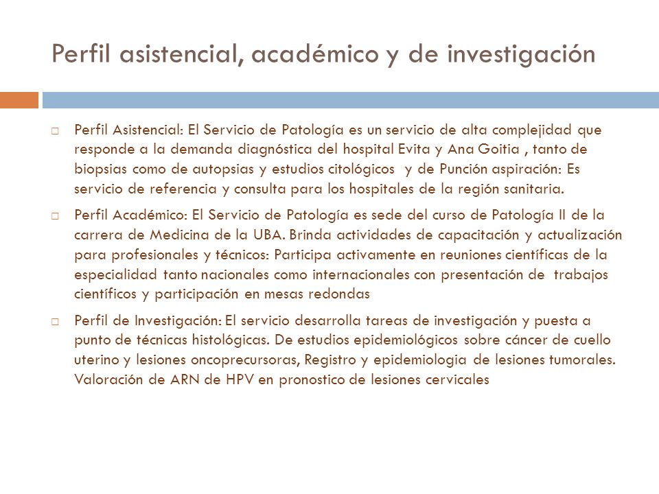Perfil asistencial, académico y de investigación