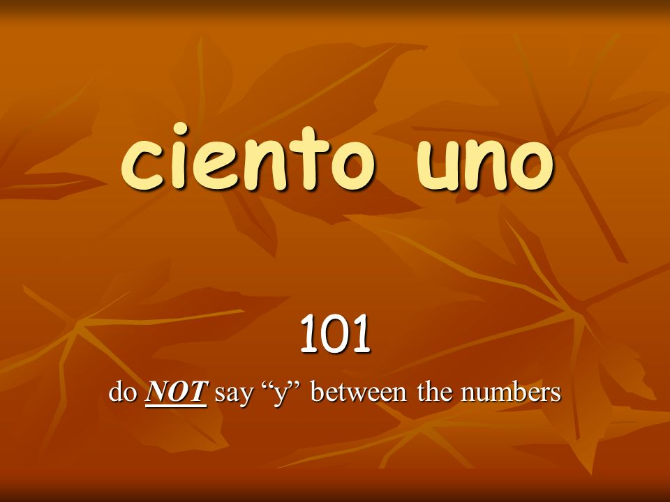 101 do NOT say y between the numbers