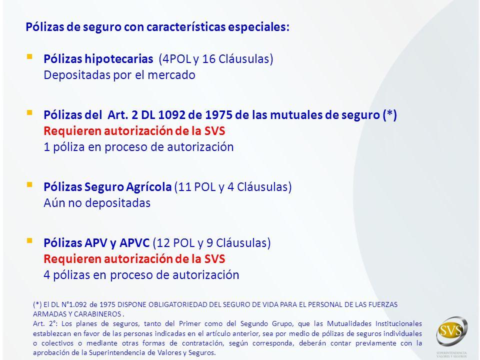 Pólizas de seguro con características especiales: