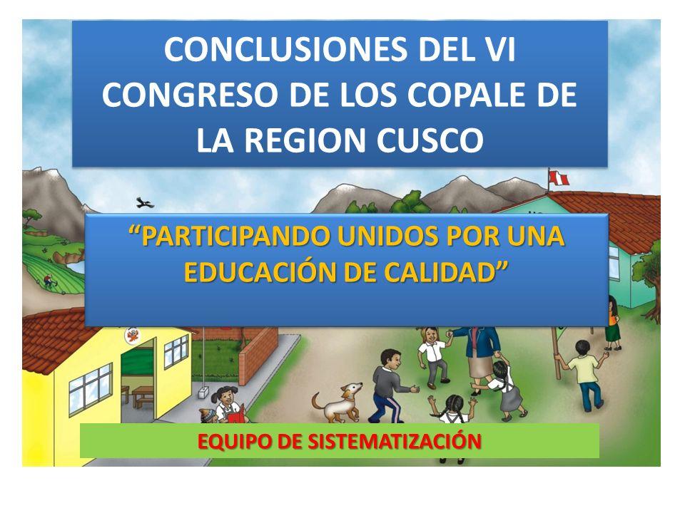 CONCLUSIONES DEL VI CONGRESO DE LOS COPALE DE LA REGION CUSCO