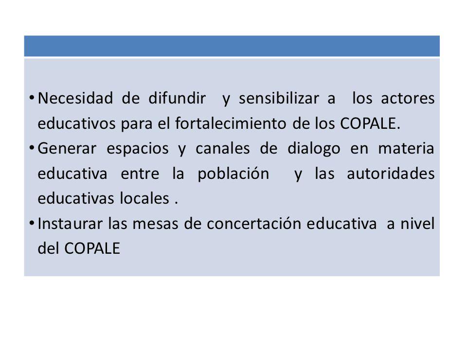 Necesidad de difundir y sensibilizar a los actores educativos para el fortalecimiento de los COPALE.