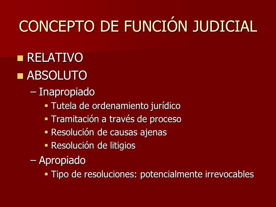 CONCEPTO DE FUNCIÓN JUDICIAL
