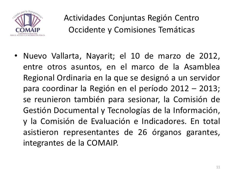 Actividades Conjuntas Región Centro Occidente y Comisiones Temáticas