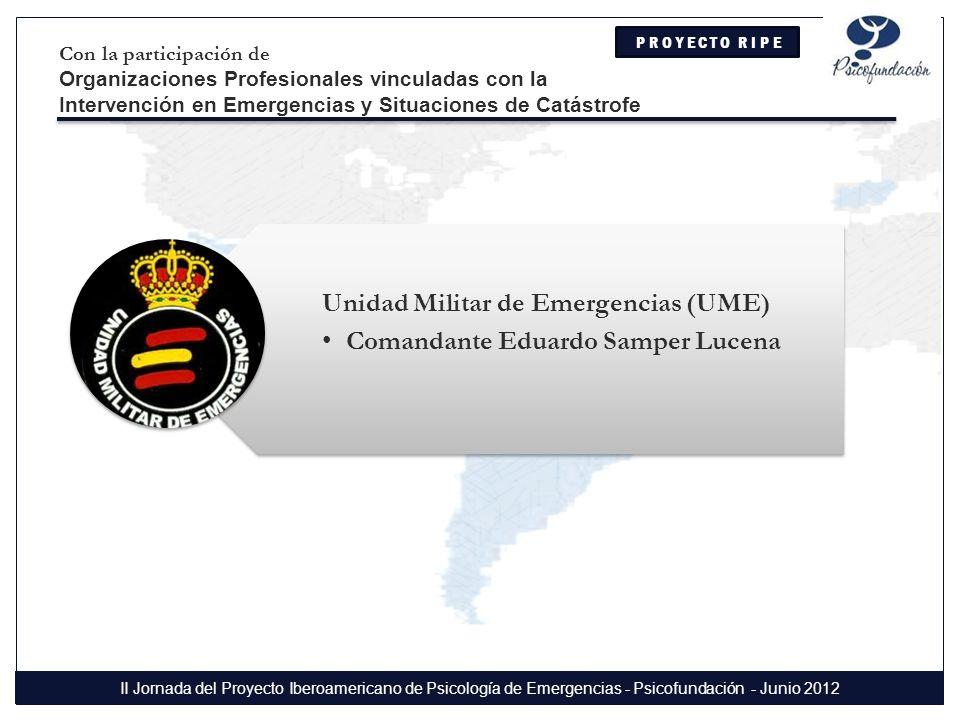 Unidad Militar de Emergencias (UME) Comandante Eduardo Samper Lucena
