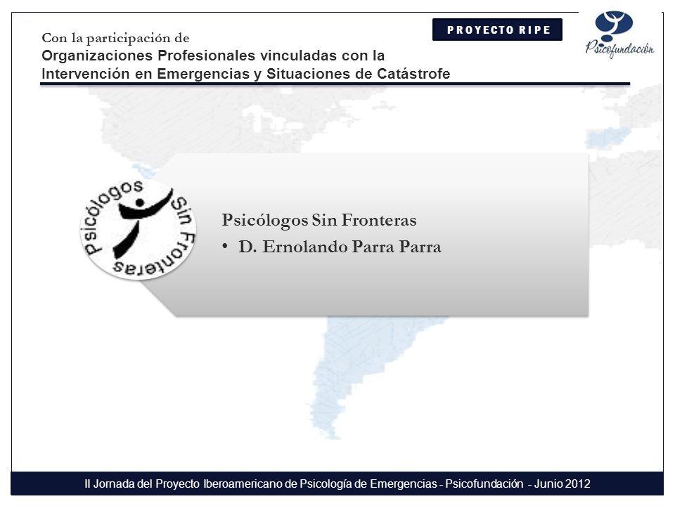 Psicólogos Sin Fronteras D. Ernolando Parra Parra