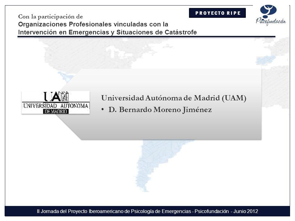 Universidad Autónoma de Madrid (UAM) D. Bernardo Moreno Jiménez