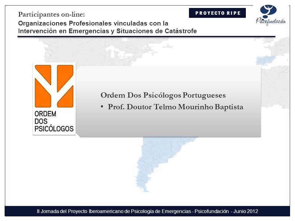 Ordem Dos Psicólogos Portugueses Prof. Doutor Telmo Mourinho Baptista