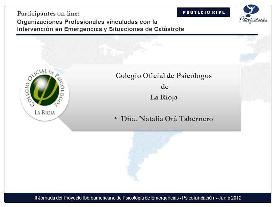 Colegio Oficial de Psicólogos de La Rioja Dña. Natalia Orá Tabernero