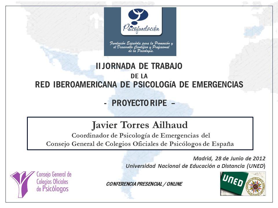 II JORNADA DE TRABAJO DE LA RED IBEROAMERICANA DE PSICOLOGíA DE EMERGENCIAS
