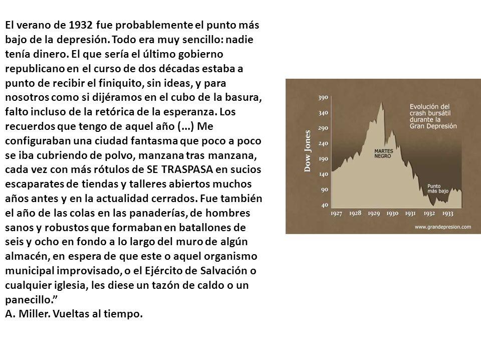 El verano de 1932 fue probablemente el punto más bajo de la depresión
