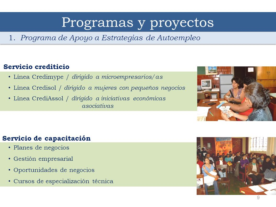 Programas y proyectos 1. Programa de Apoyo a Estrategias de Autoempleo