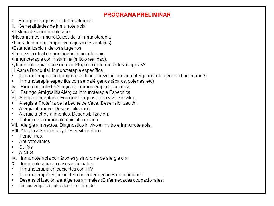 PROGRAMA PRELIMINAR I. Enfoque Diagnostico de Las alergias