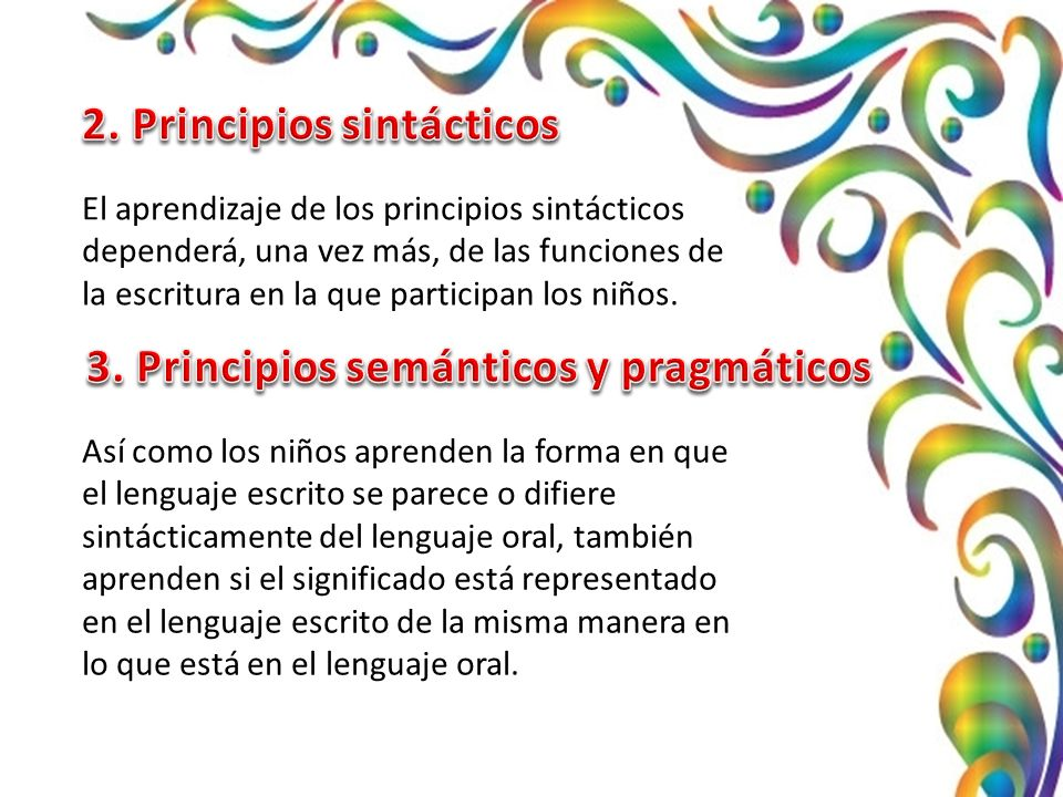 2. Principios sintácticos 3. Principios semánticos y pragmáticos