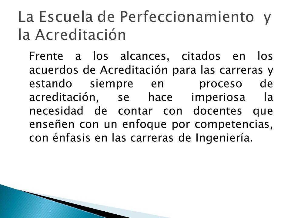 La Escuela de Perfeccionamiento y la Acreditación