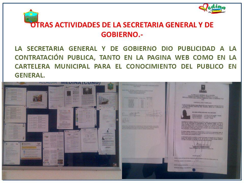 OTRAS ACTIVIDADES DE LA SECRETARIA GENERAL Y DE GOBIERNO.-