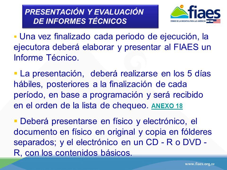 PRESENTACIÓN Y EVALUACIÓN DE INFORMES TÉCNICOS