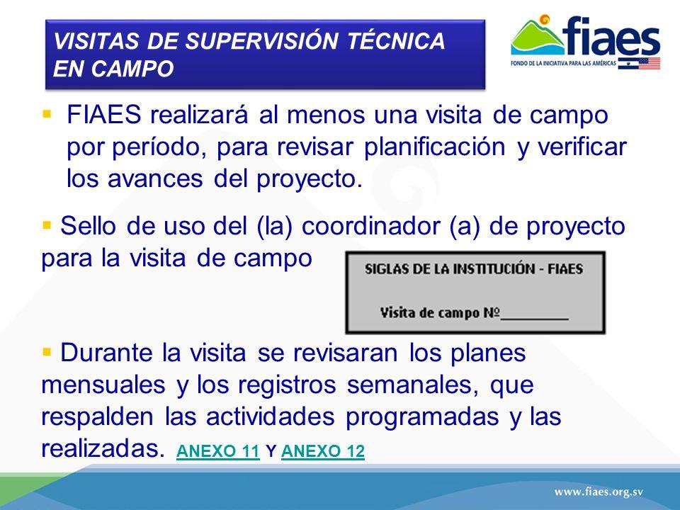 VISITAS DE SUPERVISIÓN TÉCNICA EN CAMPO