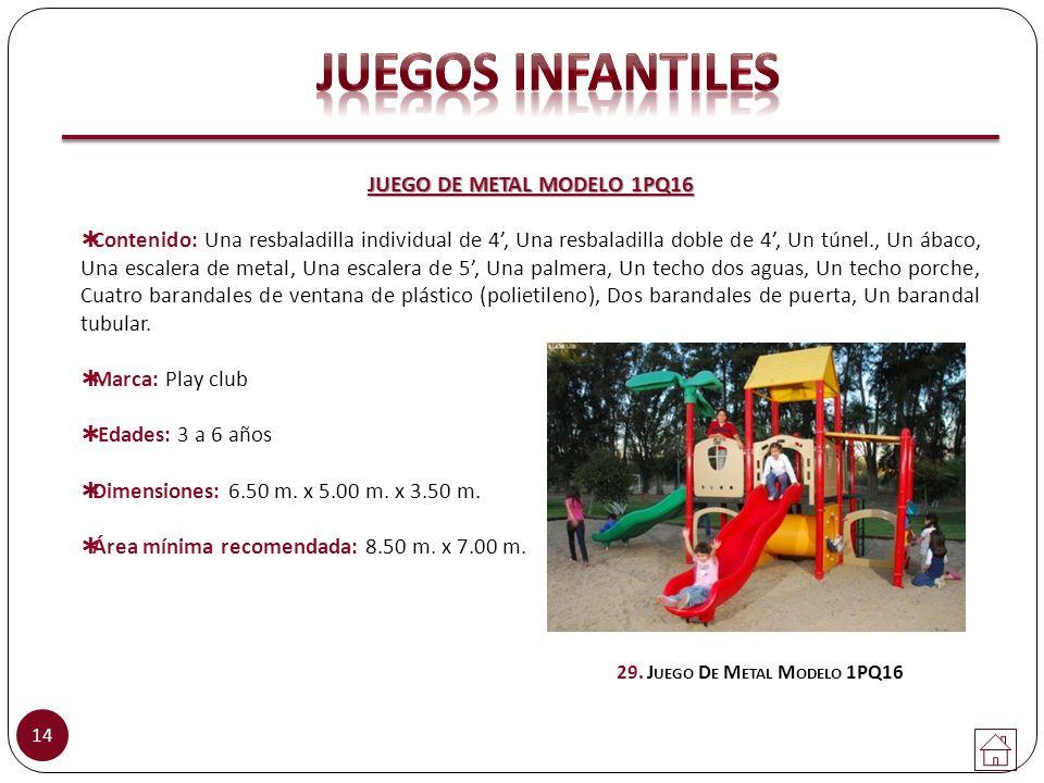 JUEGO DE METAL MODELO 1PQ16 29. Juego De Metal Modelo 1PQ16