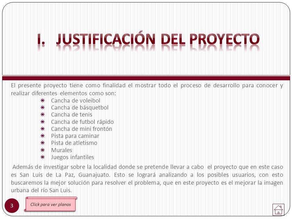 I. JUSTIFICACIÓN DEL PROYECTO