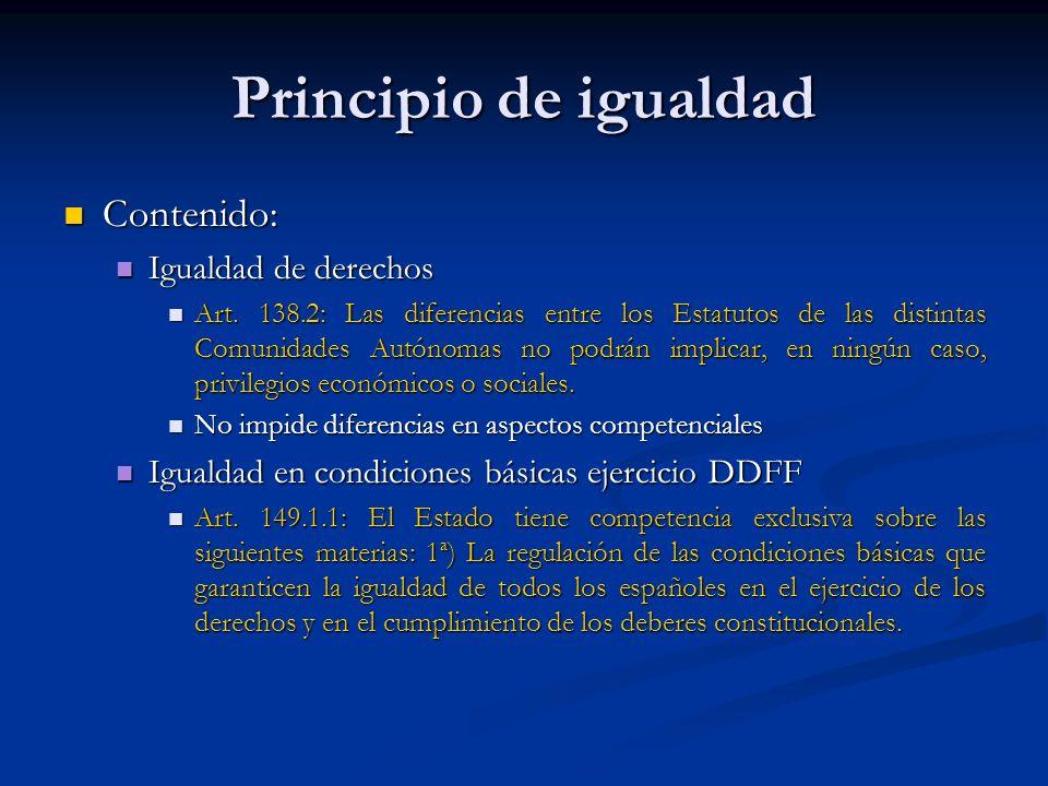 Principio de igualdad Contenido: Igualdad de derechos
