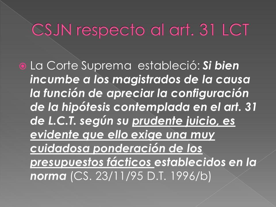 CSJN respecto al art. 31 LCT