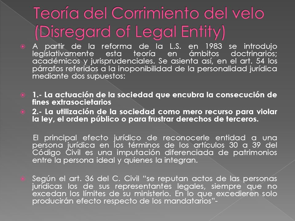 Teoría del Corrimiento del velo (Disregard of Legal Entity)