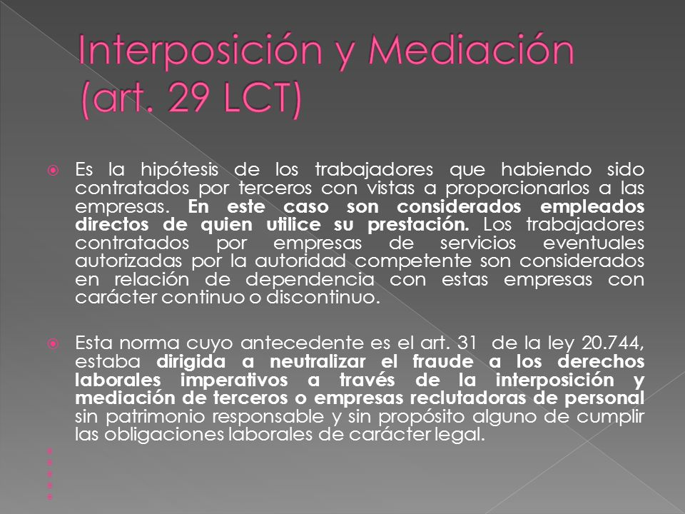 Interposición y Mediación (art. 29 LCT)
