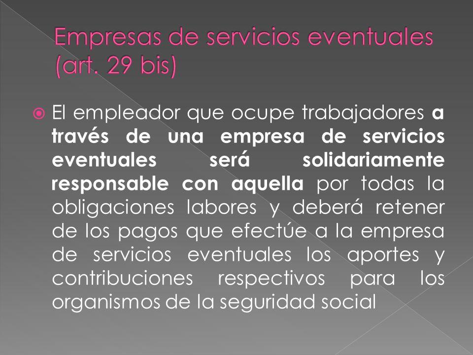 Empresas de servicios eventuales (art. 29 bis)