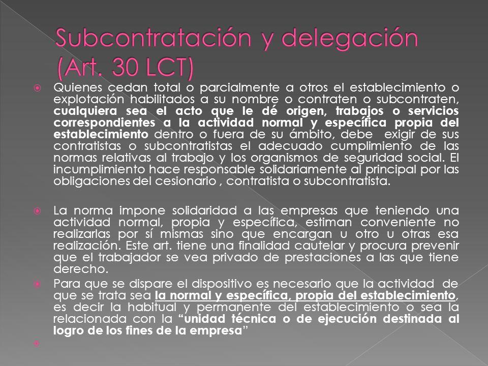 Subcontratación y delegación (Art. 30 LCT)