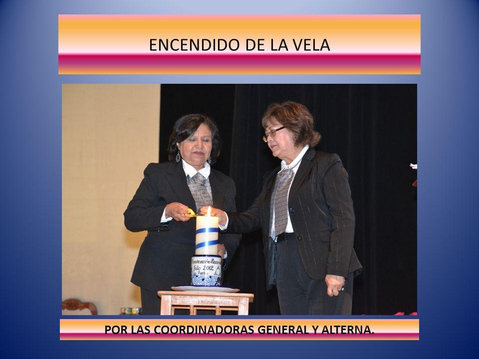 POR LAS COORDINADORAS GENERAL Y ALTERNA.