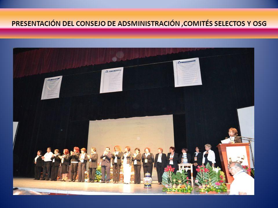 PRESENTACIÓN DEL CONSEJO DE ADSMINISTRACIÓN ,COMITÉS SELECTOS Y OSG