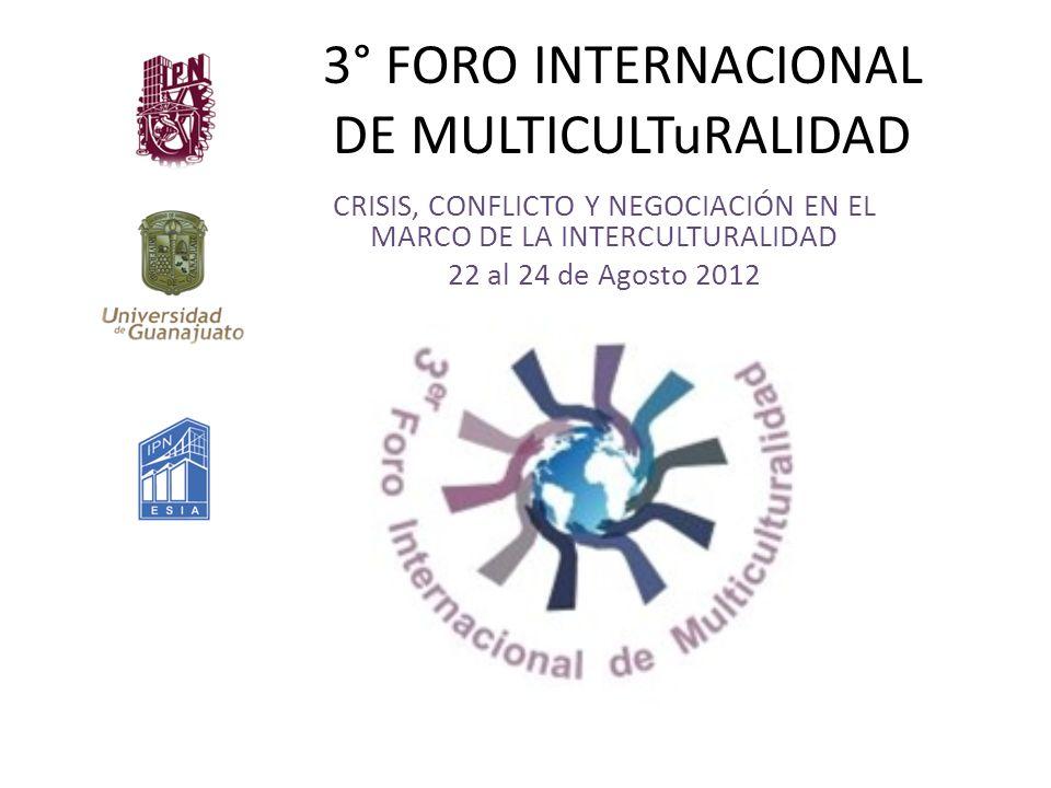 3° FORO INTERNACIONAL DE MULTICULTuRALIDAD