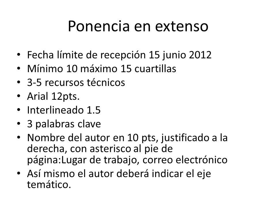 Ponencia en extenso Fecha límite de recepción 15 junio 2012
