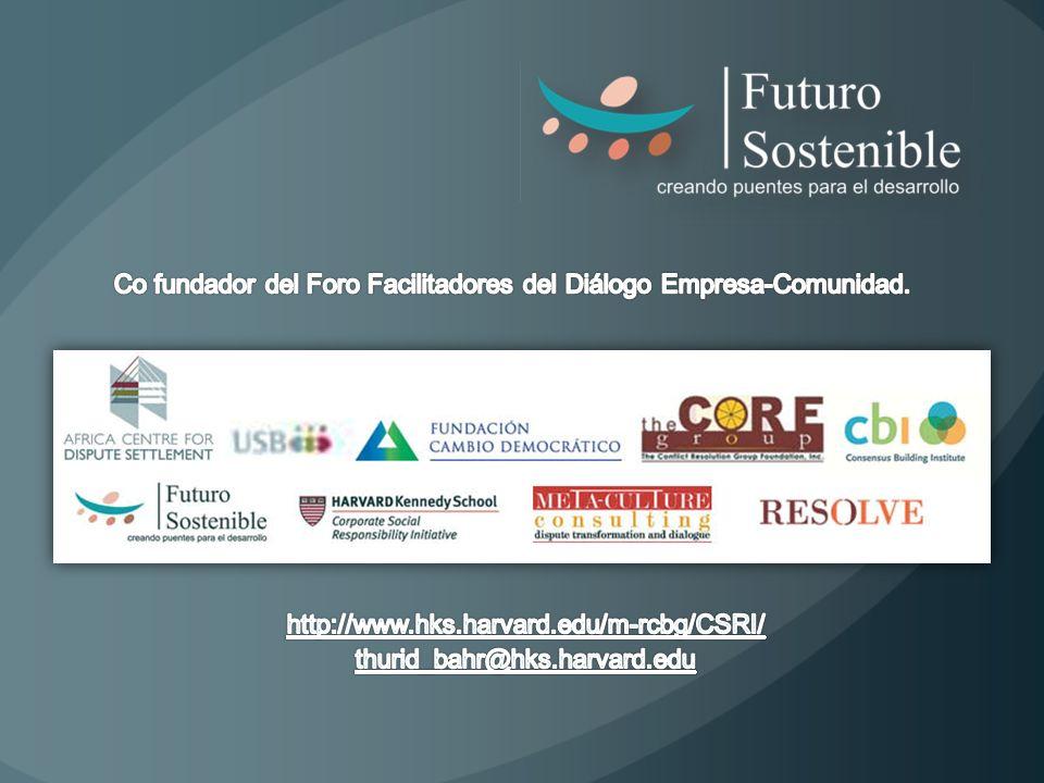 Co fundador del Foro Facilitadores del Diálogo Empresa-Comunidad.