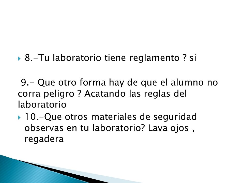 8.-Tu laboratorio tiene reglamento si
