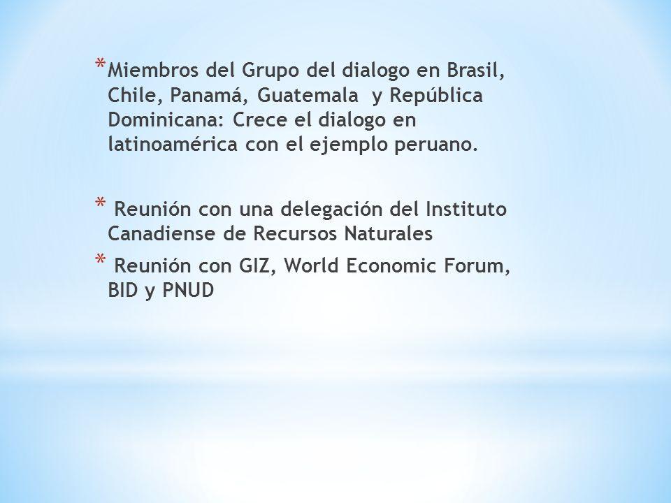 Miembros del Grupo del dialogo en Brasil, Chile, Panamá, Guatemala y República Dominicana: Crece el dialogo en latinoamérica con el ejemplo peruano.
