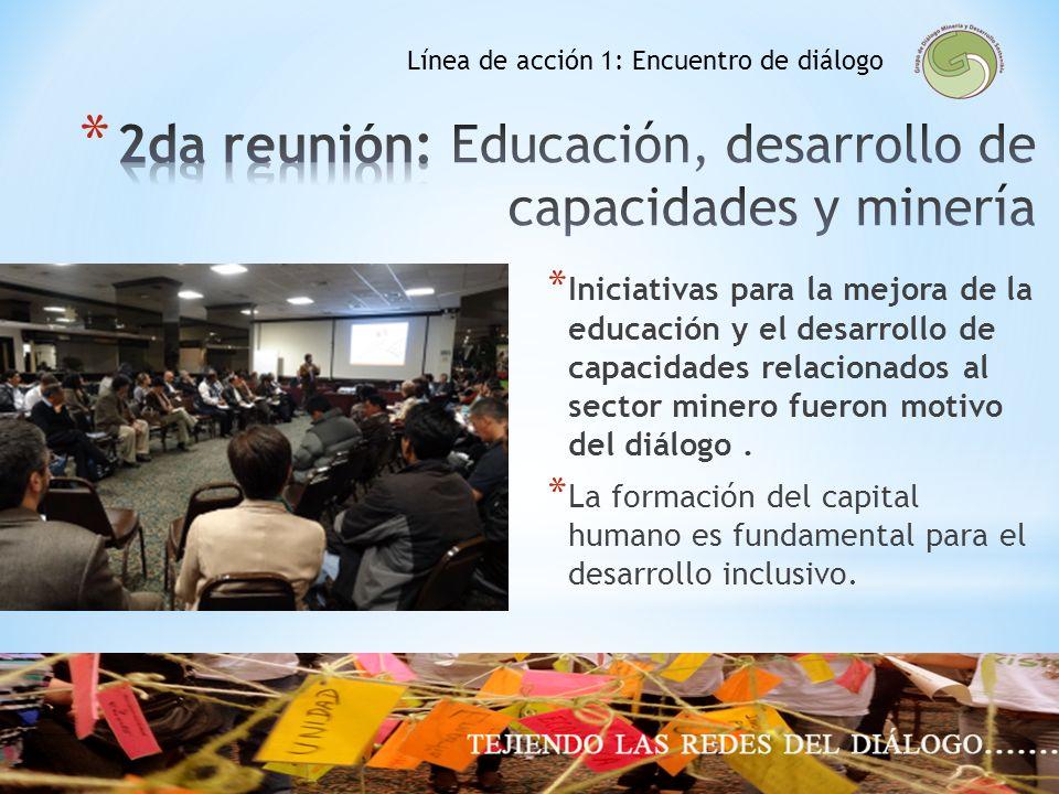 2da reunión: Educación, desarrollo de capacidades y minería