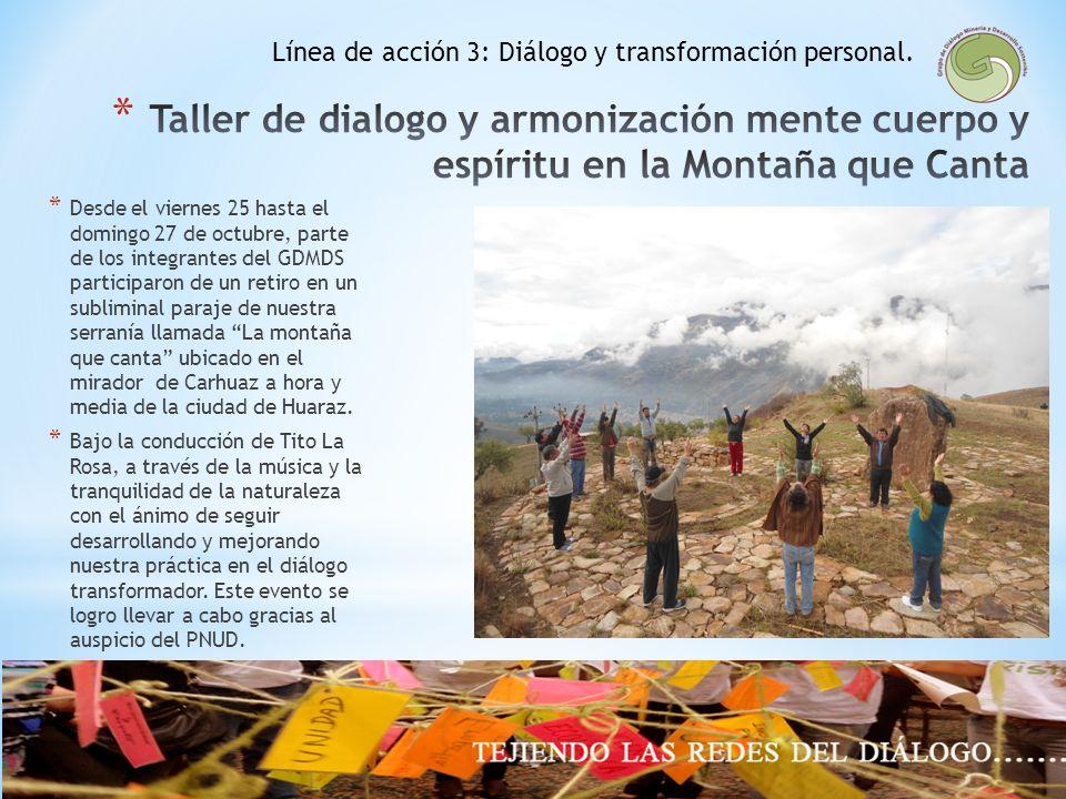 Línea de acción 3: Diálogo y transformación personal.