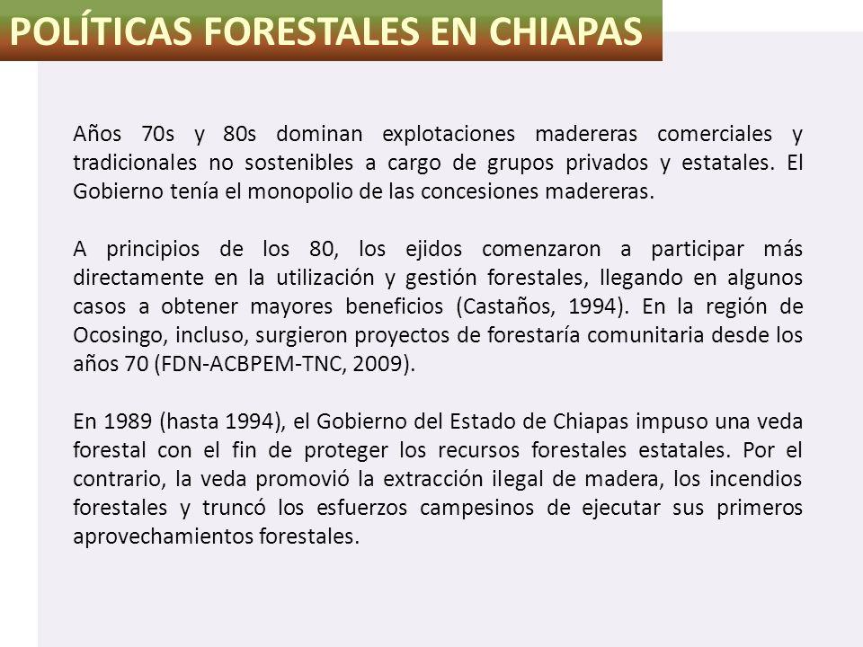 POLÍTICAS FORESTALES EN CHIAPAS
